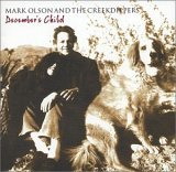 Mark Olson and the Creekdippers - December's Child