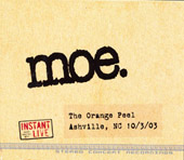 moe. - Instant Live: The Orange Peel, Asheville, NC, October 3, 2003
