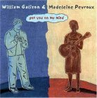 Madeleine Peyroux & William Galison - Got You on My Mind
