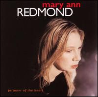 Mary Ann Redmond - Prisoner of the Heart