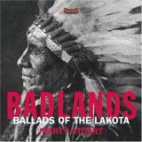 Marty Stuart - Badlands:  Ballads of the Lakota