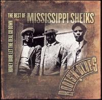 Mississippi Sheiks - Honey Babe Don't Let the Deal Go Down: The Best of Mississippi Sheiks