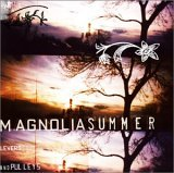 Magnolia Summer - Levers and Pulleys