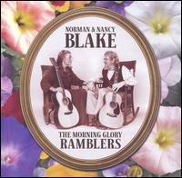 Norman & Nancy Blake - The Morning Glory Ramblers