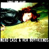 Neko Case - Furnace Room Lullaby
