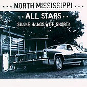 North Mississippi Allstars - Shake Hands with Shorty