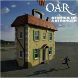 O.A.R. - Stories of a Stranger