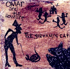 Omar & the Howlers - The Screaming Cat