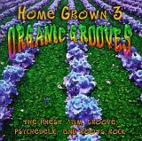 Home Grown 3: Organic Grooves