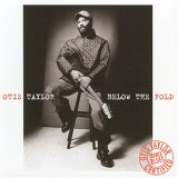 Otis Taylor - Below the Fold