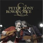 Peter Rowan and Tony Rice - You Were There for Me