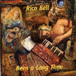 Rico Bell - Been a Long Time
