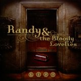 Randy & The Bloody Lovelies - Lift