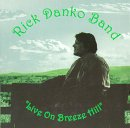 Rick Danko - Live on Breeze Hill