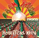 Robert Earl Keen - Farm Fresh Onions