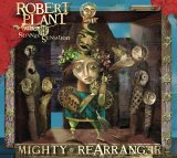 Robert Plant and Strange Sensation - Mighty ReArranger