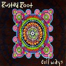Rusted Root - Evil Ways EP