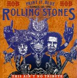 Paint It Blue: The Songs of the Rolling Stones