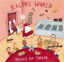 Ralph's World - Peggy's Pie Parlor