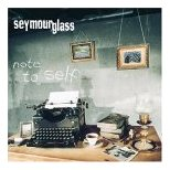 Seymour Glass - Note to Self
