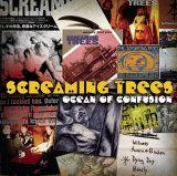 Screaming Trees - Ocean of Confusion: Songs of Screaming Trees, 1990-1996
