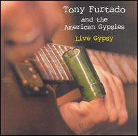 Tony Furtado and the American Gypsies - Live Gypsy