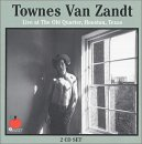 Townes Van Zandt - Live at the Old Quarter, Houston Texas