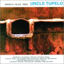 Uncle Tupleo - March 16-20, 1992