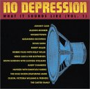No Depression: What It Sounds Like, Volume 1