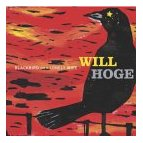 Will Hoge - Blackbird on a Lonely Wire