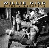Willie King - Living in a New World