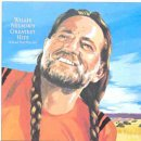Willie Nelson - Willie Nelson's Greatest Hits (& Some That Will Be)